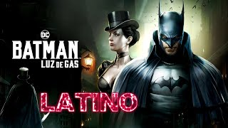 Batman: Gotham By Gaslight (2018) Trailer Doblado Español Latino (Jack el Destripador)