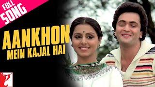 Ankhon Mein Kajal Hai - Full Song | Doosara Aadmi | Rishi | Neetu | Kishore Kumar | Lata Mangeshkar