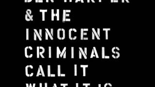 Ben Harper & The Innocent Criminals - All That Has Grown (audio only)
