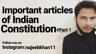 Important Articles Of Indian Constitution #Part 1