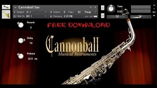 Cannoball Sax FREE DOWNLOAD Kontakt 5 5.2.1