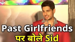 Song Launch पर Siddharth Malhotra को याद आई उनकी Past Girlfriends
