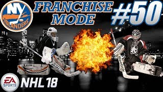 """NHL 18 Franchise Mode - New York Islanders #50 """"The Hottest Goalie Duo!"""""""