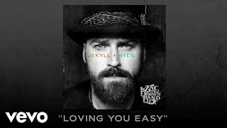 Zac Brown Band - Loving You Easy (Audio)