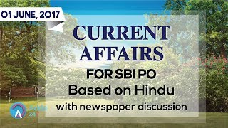 CURRENT AFFAIRS | THE HINDU | SBI PO MAINS | 1st June  2017 | Online Coaching for SBI IBPS Bank PO