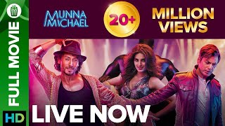 Munna Michael | Full Movie LIVE on Eros Now | Tiger Shroff, Nawazuddin Siddiqui & Nidhhi Agerwal