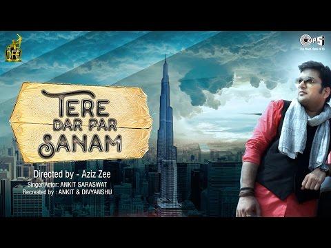 Tere Dar Par Sanam Song by Ankit Saraswat | feat. Khushi Shah | Phir Teri Kahani Yaad Aayi