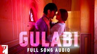 Gulabi - Full Song Audio   Shuddh Desi Romance   Jigar Saraiya   Priya Saraiya   Sachin-Jigar