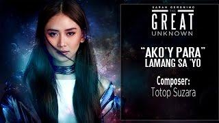 Sarah Geronimo — Ako'y Para Lamang Sa 'Yo [Official Lyric Video]