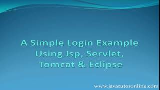 A Simple Jsp Servlet Login Example in Tomcat and Eclipse