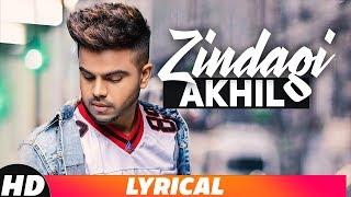Zindagi | Lyrical Video | Akhil | Latest Punjabi Song 2018 |Speed Records