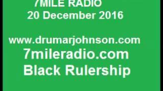 Dr Umar Johnson on 7Mile Radio 20 Dec 2016