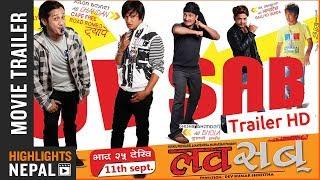 LUV SAB | Nepali Movie Official Trailer | Hari Khadka, Samyam, Salon, Karishma, Shisir