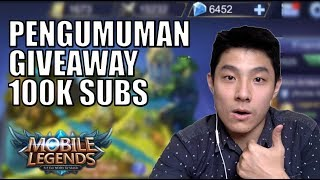 PENGUMUMAN GIVEAWAY SKIN SPECIAL 100K SUBS!! • Mobile Legends Indonesia