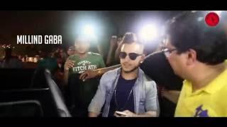 Millind Gaba #MusicMG AfterMovie New Delhi