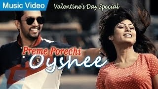 Preme Porechi | Bangla New Song 2016 | By Oyshee | Full Video Song HD | Valentine's Day Special