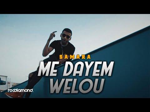 Samara Me Dayem Welou