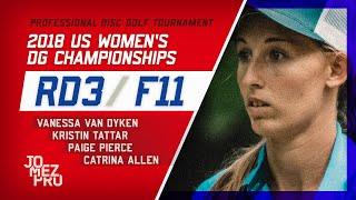 2018 US Women's DG Championships   R3, F11   Pierce, Tattar, Allen, Van Dyken
