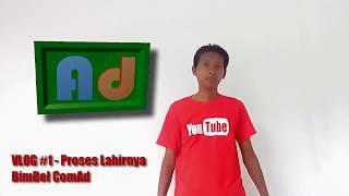 BimBel ComAd - Vlog #2 - Lahirnnya BimBel ComAd