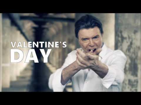 Valentine's Day (in reverse) - David Bowie