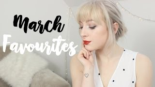 MARCH BEAUTY & FOOD FAVOURITES 2017 | EMILY ROSE