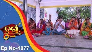 Durga | Full Ep 1077 | 22nd May 2017 | Odia Serial - TarangTV