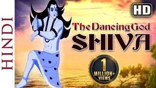 Om Namah Shivaya - The Dancing God Shiva (Hindi) - Animated Full Movies - HD