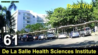 Road Trip #61 - Inside DLSHSI (De La Salle Health Sciences Institute - Dasmariñas, Cavite)