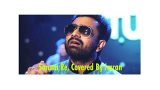 sanam re nice song covered by imran bd singer