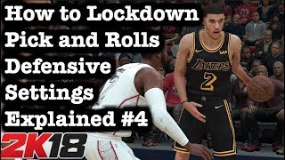 NBA 2K18 Defensive Settings Explained: How to defend Pick and Rolls Tips and Tricks 2K18 Defense #75