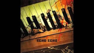 Echo Echo - Dirty Stain