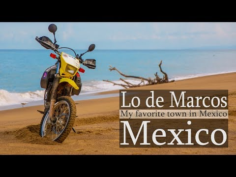 Welcome to Lo de Marcos Nayarit DR650 Motorcycle Mexico
