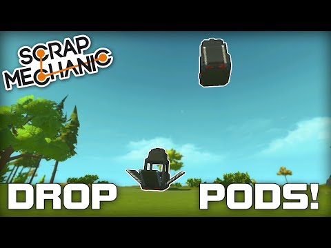 Reinforcement Drop Pods Scrap Mechanic 168
