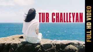 New Punjabi Song - TUR CHALLEYAN || BALJEET KAUR || New Punjabi Songs 2017