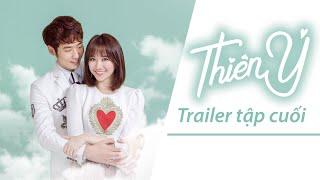 Thiên Ý Drama - Trailer tập cuối