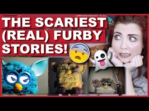 The Scariest REAL Furby Stories
