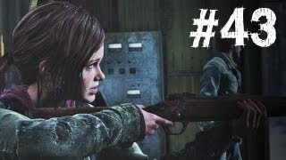 The Last of Us Gameplay Walkthrough Part 43 - High Tension
