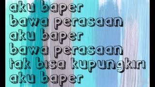aron ashab - baper ft clairine clay lirik