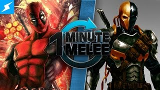 One Minute Melee - Deadpool vs Deathstroke (Marvel vs DC)