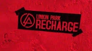 Linkin Park - Recharged Album 2013 FULL