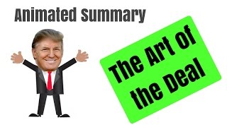 THE ART OF THE DEAL | Donald Trump | Animated Book Review