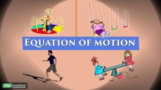 Motion 08: Equation of motion (CBSE,Class IX , Physics)