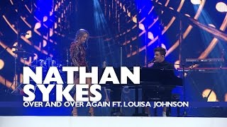 Nathan Sykes feat. Louisa Johnson- 'Over and Over Again' (Live At The Summertime Ball 2016)