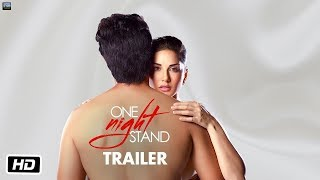 ONE NIGHT STAND Official Trailer Teaser Released | Sunny Leone & Tanuj Virwani
