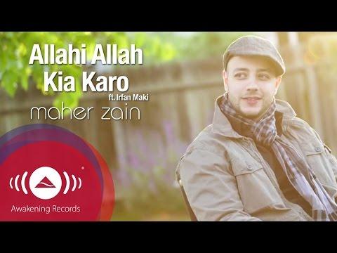 Xxx Mp4 Maher Zain Feat Irfan Makki Allahi Allah Kiya Karo Official Lyric Video 3gp Sex