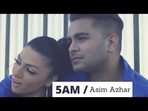5 AM - Asim Azhar (ft. UpsideDown) [Official Music Video]