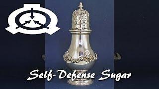 SCP-989 Self-Defense Sugar (Object Class: Safe)