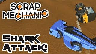 Scrap Karts 4: Shark Attack! - Let's Play Scrap Mechanic Multiplayer - Part 265