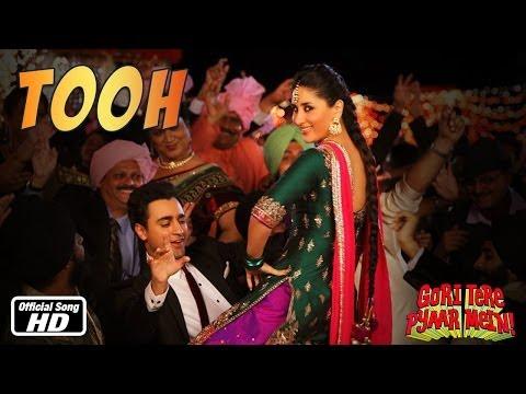 Xxx Mp4 Tooh Official Song Gori Tere Pyaar Mein Ft Imran Khan Kareena Kapoor 3gp Sex