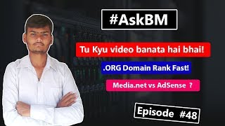 AskBM Episode 48 - Views Nahi Aate Fir Bhi Kyu Video Banata Hu Mai?